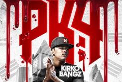 "Kirko Bangz' ""Procrastination Kills 4"" Delayed"