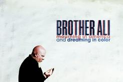 "Full Album Stream Of Brother Ali's ""Mourning In America And Dreaming In Color"""