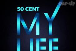 "Artwork Revealed For 50 Cent's Single ""My Life"" Featuring Eminem"