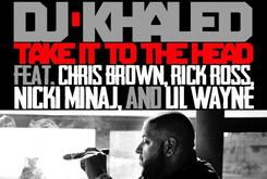 "DJ Khaled's ""Take It To The Head"" Goes Gold"