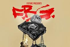 "Tracklist Revealed For Future's ""F.B.G.: The Movie"""