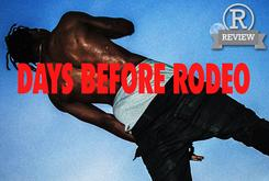 """Review: Travi$ Scott's """"Days Before Rodeo"""""""