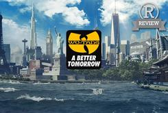 "Review: Wu-Tang Clan's ""A Better Tomorrow"""