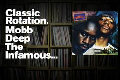 """Classic Rotation: Mobb Deep's """"The Infamous"""""""