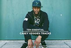 10 Essential Casey Veggies Tracks