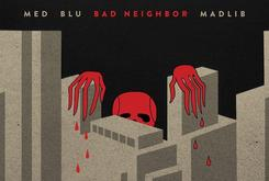 "Stream Blu, MED, & Madlib's Collaborative Album ""Bad Neighbor"""