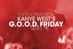 Top 5 Songs From Kanye West's G.O.O.D. Friday Series