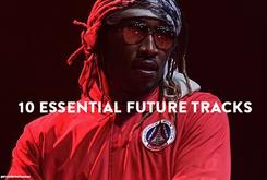 Happy Birthday, Future: 10 Essential Future Tracks