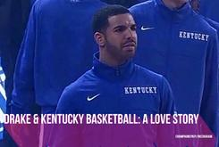 Drake & Kentucky Basketball: A Love Story