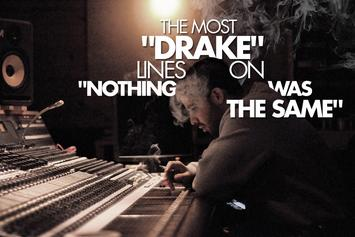 """The Most """"Drake"""" Lines On """"Nothing Was The Same"""""""