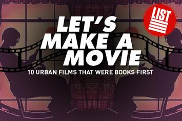 Let's Make A Movie: 10 Urban Films That Were Books First