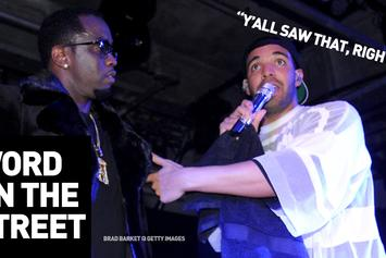 Word On The Street: Diddy Vs. Drake