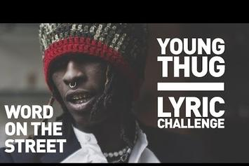 Word On The Street: Young Thug Lyric Challenge
