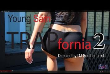 "Young Sam ""Trapfornia 2 Trailer"" Video"