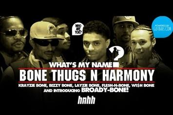 "Bone Thugs ""What's my Name: Episode 6 - Featuring Bone Thugs 'N Harmony"" Video"