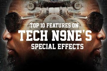 "Top 10 Features On Tech N9ne's ""Special Effects"""