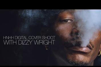 Dizzy Wright's HNHH Digital Cover Story BTS