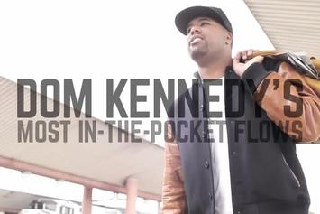 Dom Kennedy's Most In-The-Pocket Flows