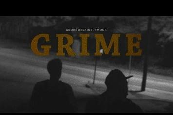 "André DeSaint Feat. Mouf ""Grime"" Video"