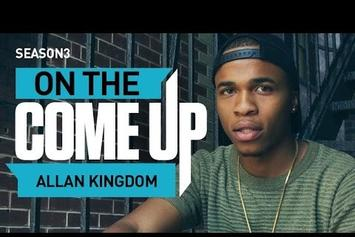 On The Come Up: Allan Kingdom