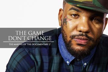 "The Game Don't Change: The Making Of ""The Documentary 2"""