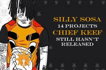 Silly Sosa: 14 Projects Chief Keef Still Hasn't Released