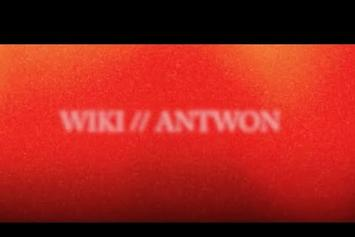 "Wiki Feat. Antwon ""Patience"" Video"