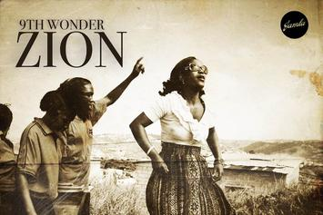 "Stream 9th Wonder's New Beat Tape ""Zion"""