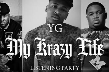 YG - My Krazy Life (Album Listening Party) featuring DJ Mustard, Young Jeezy & Elliot Wilson