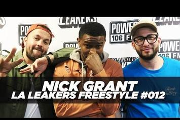 Watch Nick Grant Freestyle On LA Leakers