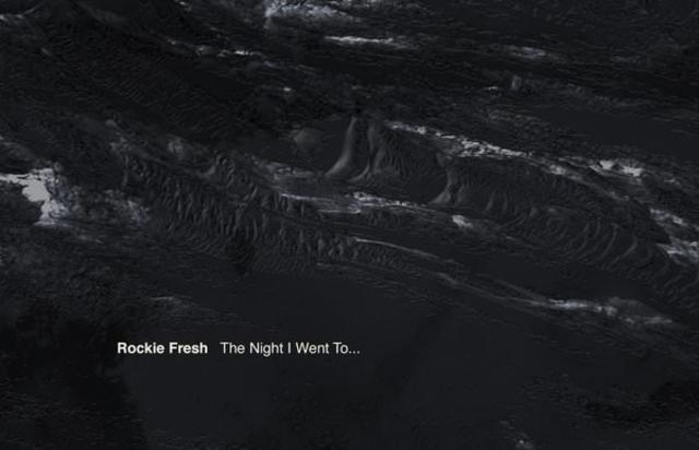 """Rockie Fresh Shares """"The Night I Went To..."""" Cover Art & Tracklist"""