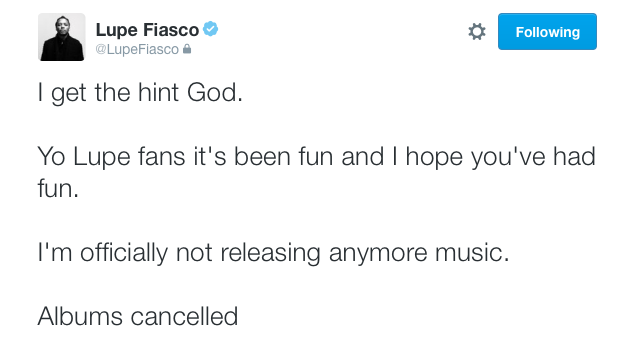 via http://onsmash.com/music/lupe-fiasco-cancels-albums-not-releasing-music-anymore/